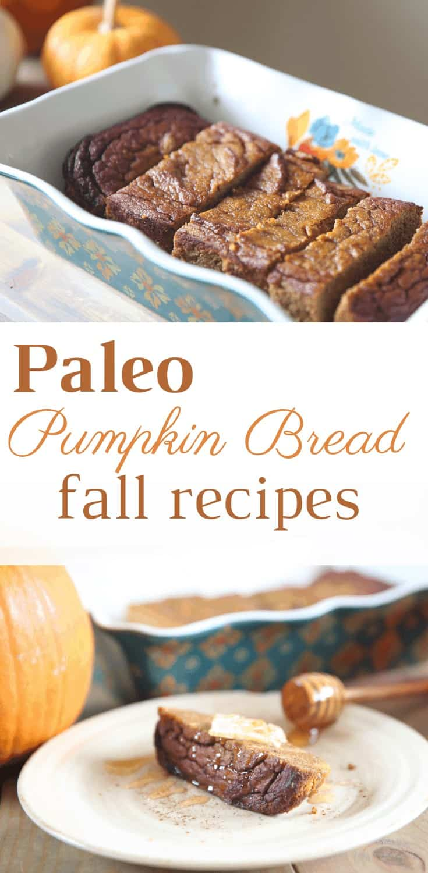 Paleo Pumpkin Bread PIN